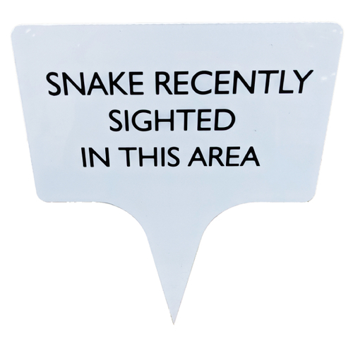 Snake Recently Sighted Sign